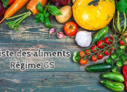 aliments autorisés et interdits régime GS